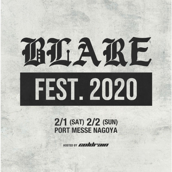 HOSTED BY coldrain BLARE FEST. 2020