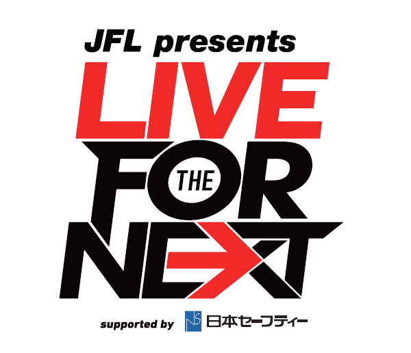 JFL presents LIVE FOR THE NEXT